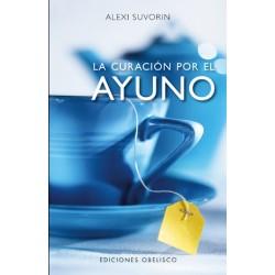 LA CURACIÓN POR EL AYUNO